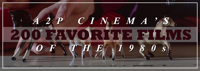 200 Favorite Films of the 1980s