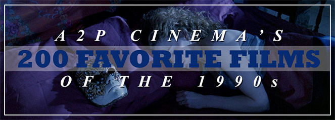 200 Favorite Films of the 1990s